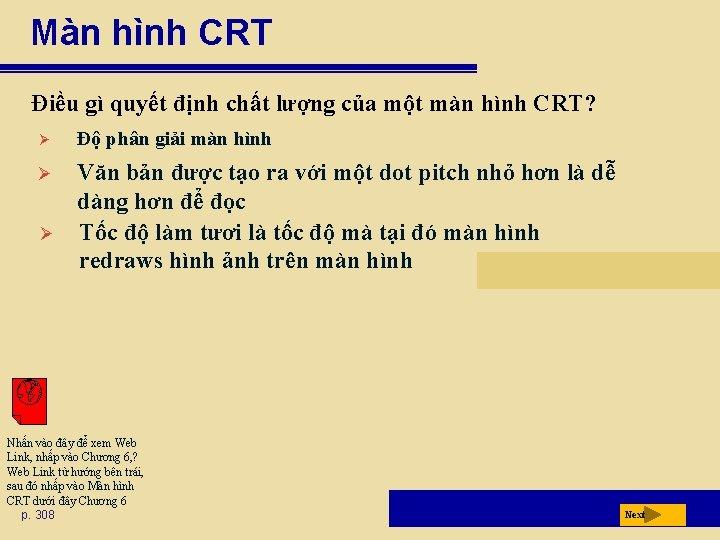 Màn hình CRT Điều gì quyết định chất lượng của một màn hình CRT?