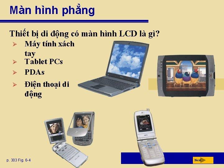 Màn hình phẳng Thiết bị di động có màn hình LCD là gì? Ø