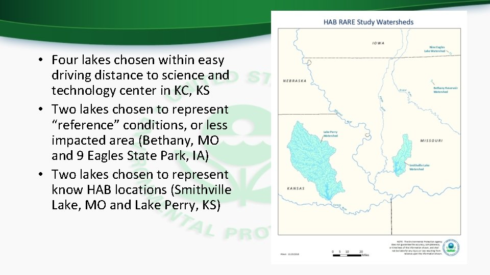 • Four lakes chosen within easy driving distance to science and technology center