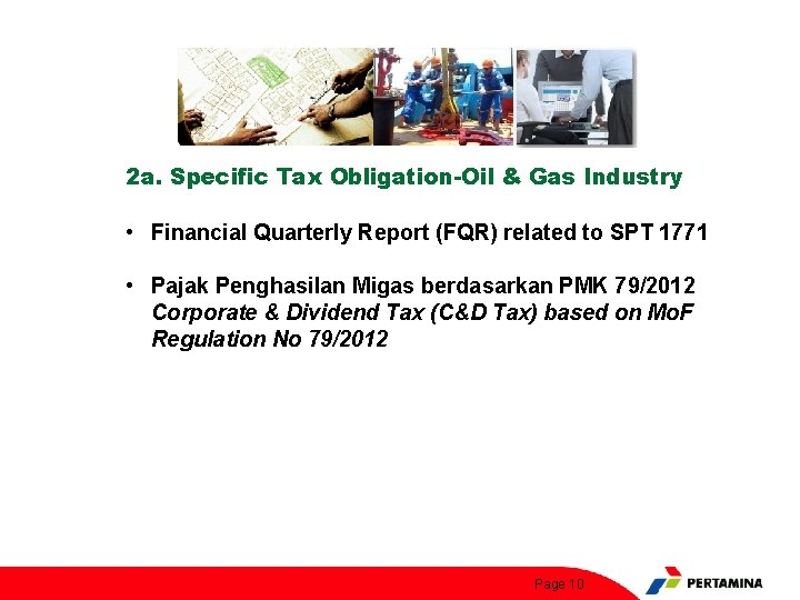 2 a. Specific Tax Obligation-Oil & Gas Industry • Financial Quarterly Report (FQR) related