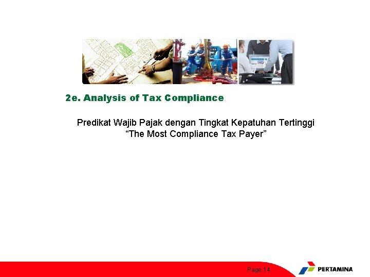 "2 e. Analysis of Tax Compliance Predikat Wajib Pajak dengan Tingkat Kepatuhan Tertinggi ""The"