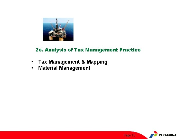 2 e. Analysis of Tax Management Practice • Tax Management & Mapping • Material