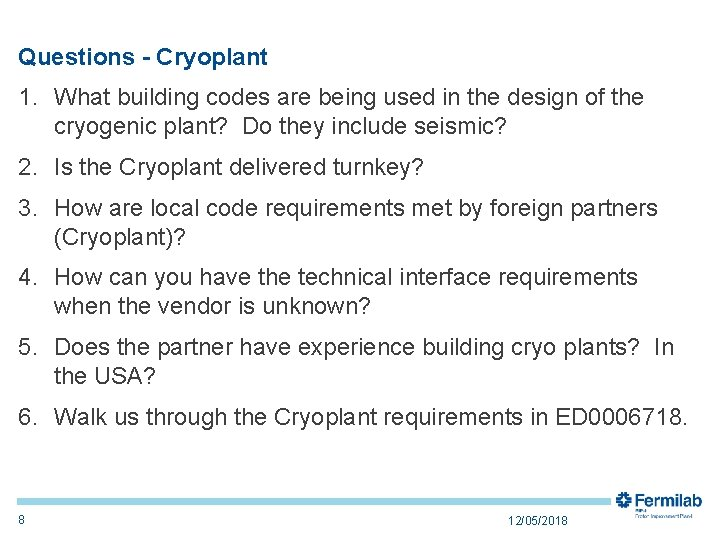 Questions - Cryoplant 1. What building codes are being used in the design of