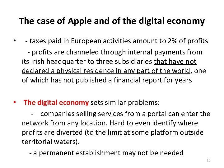 The case of Apple and of the digital economy • - taxes paid in