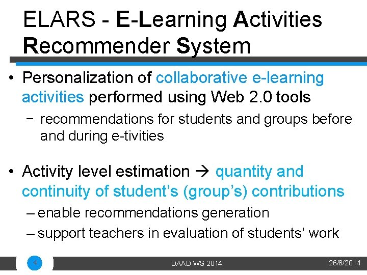 ELARS - E-Learning Activities Recommender System • Personalization of collaborative e-learning activities performed using