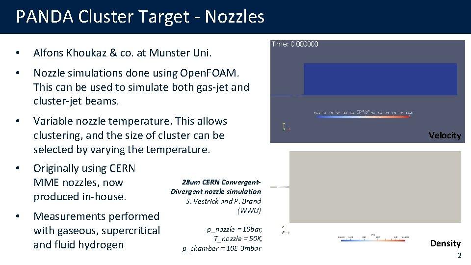 PANDA Cluster Target - Nozzles • Alfons Khoukaz & co. at Munster Uni. •