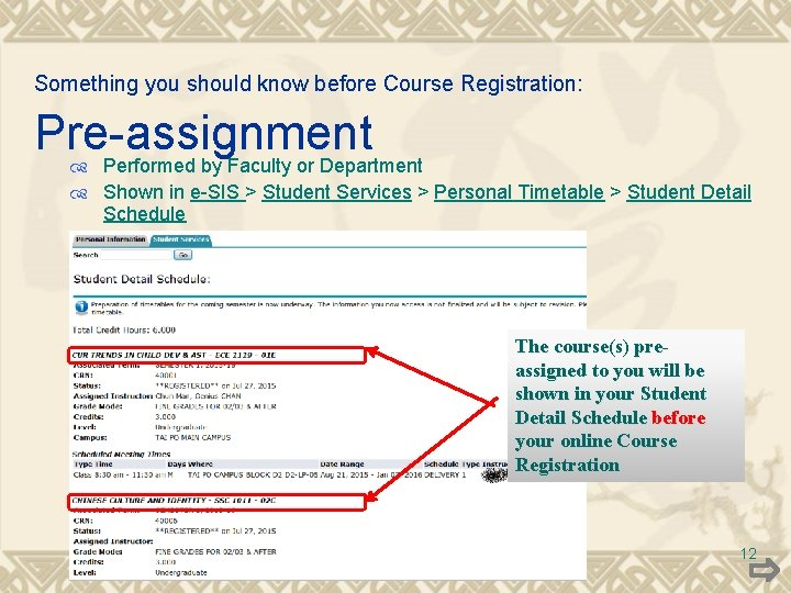 Something you should know before Course Registration: Pre-assignment Performed by Faculty or Department Shown