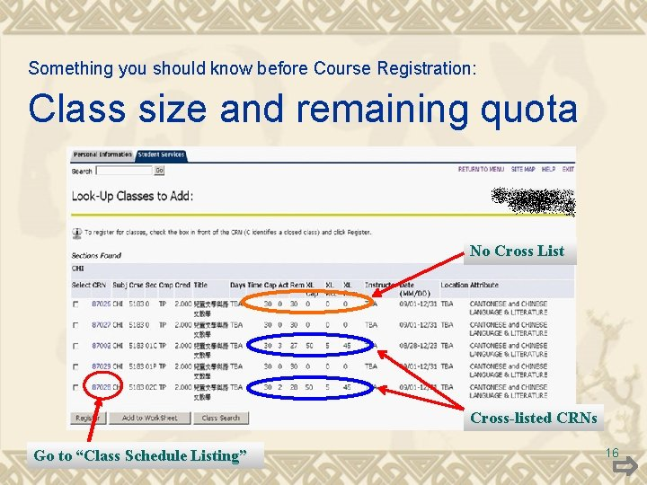 Something you should know before Course Registration: Class size and remaining quota No Cross