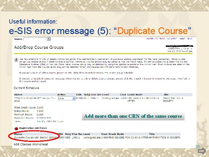 """Useful information: e-SIS error message (5): """"Duplicate Course"""" Add more than one CRN of"""