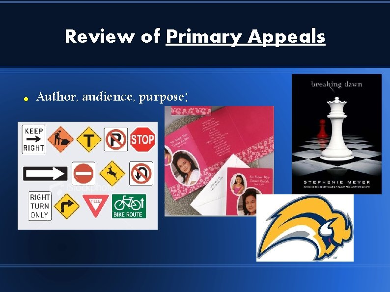 Review of Primary Appeals Author, audience, purpose: