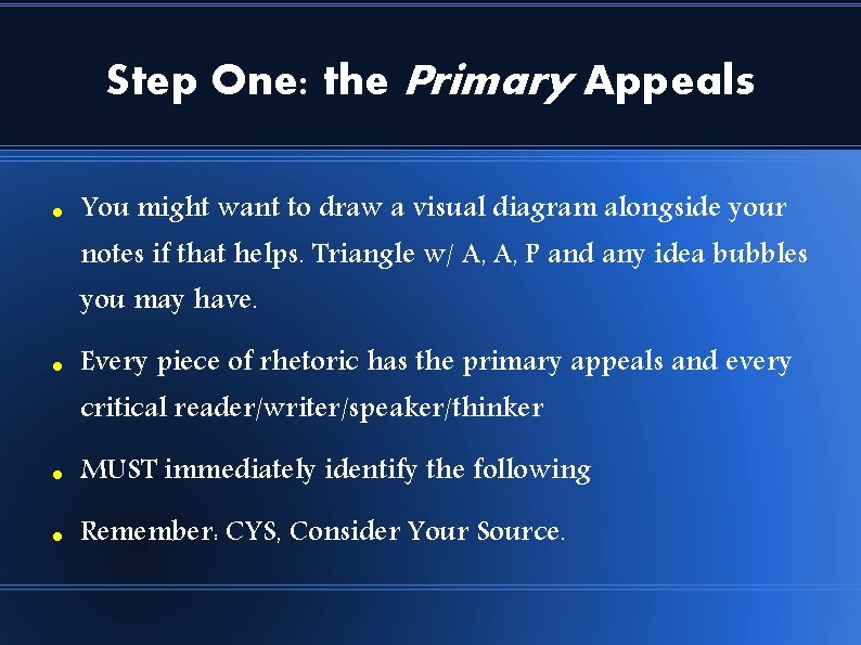 Step One: the Primary Appeals You might want to draw a visual diagram alongside