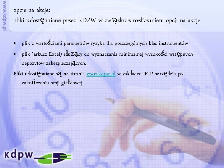 opcje na akcje: pliki udostępniane przez KDPW w związku z rozliczaniem opcji na akcje_