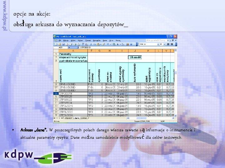 """opcje na akcje: obsługa arkusza do wyznaczania depozytów_ • Arkusz """"dane"""". W poszczególnych polach"""