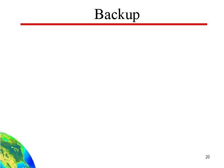 Backup 20