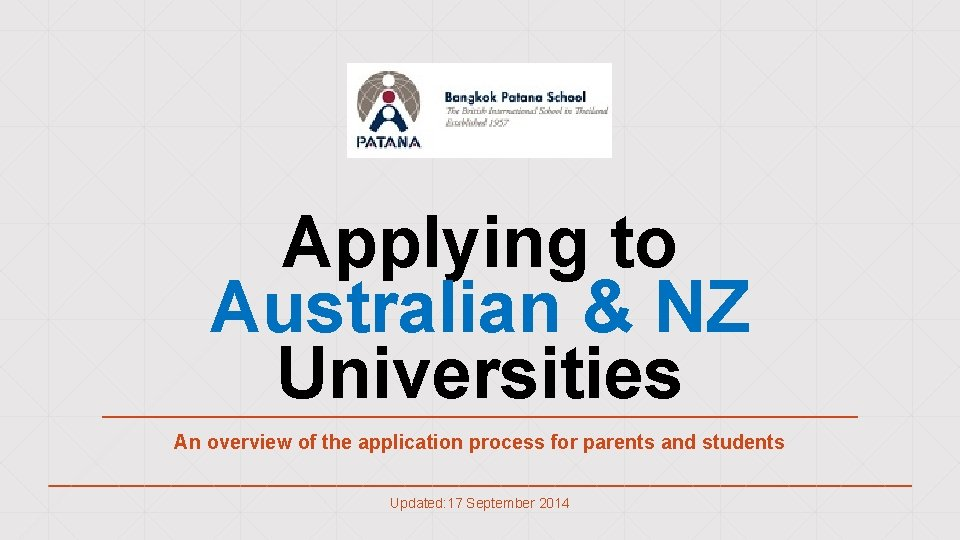 Applying to Australian & NZ Universities An overview of the application process for parents