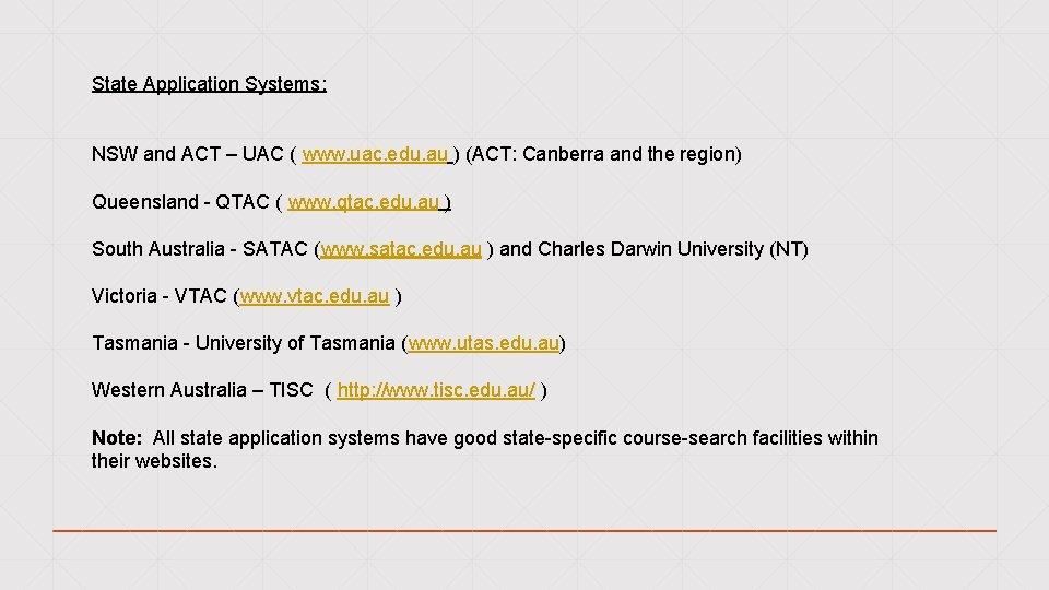 State Application Systems: NSW and ACT – UAC ( www. uac. edu. au )