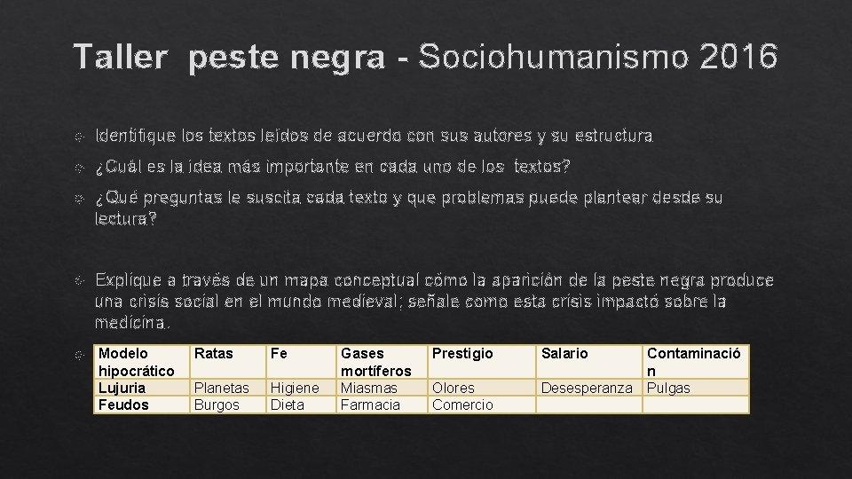 Taller peste negra - Sociohumanismo 2016 Identifique los textos leídos de acuerdo con sus