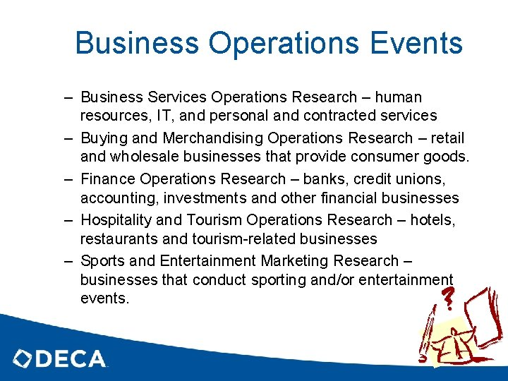 Business Operations Events – Business Services Operations Research – human resources, IT, and personal