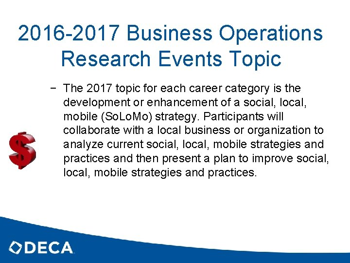 2016 -2017 Business Operations Research Events Topic − The 2017 topic for each career