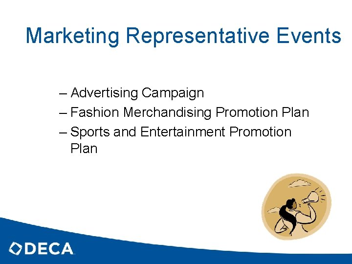 Marketing Representative Events – Advertising Campaign – Fashion Merchandising Promotion Plan – Sports and
