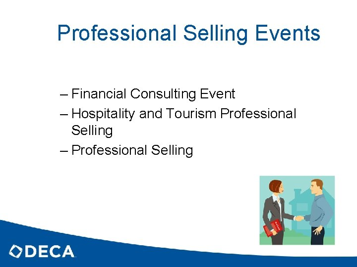 Professional Selling Events – Financial Consulting Event – Hospitality and Tourism Professional Selling –