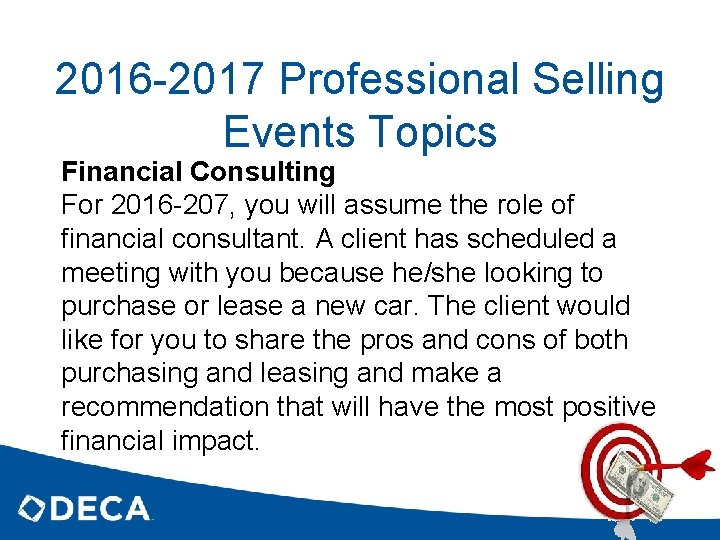 2016 -2017 Professional Selling Events Topics Financial Consulting For 2016 -207, you will assume