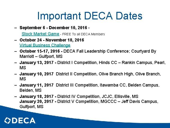 Important DECA Dates – September 6 - December 10, 2016 - Stock Market Game