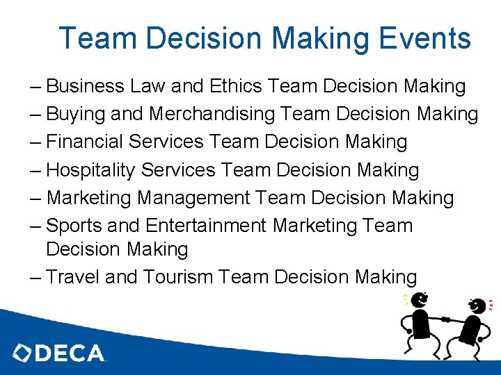 Team Decision Making Events – Business Law and Ethics Team Decision Making – Buying