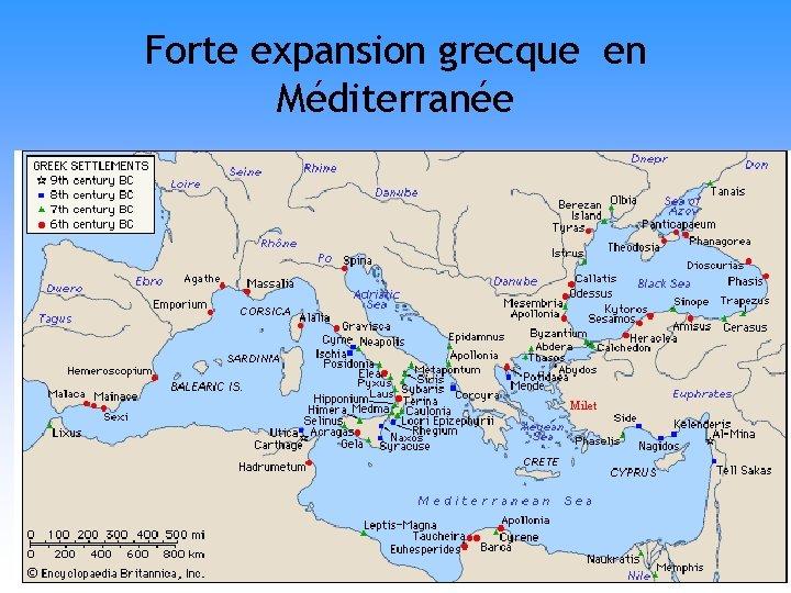 Forte expansion grecque en Méditerranée Milet
