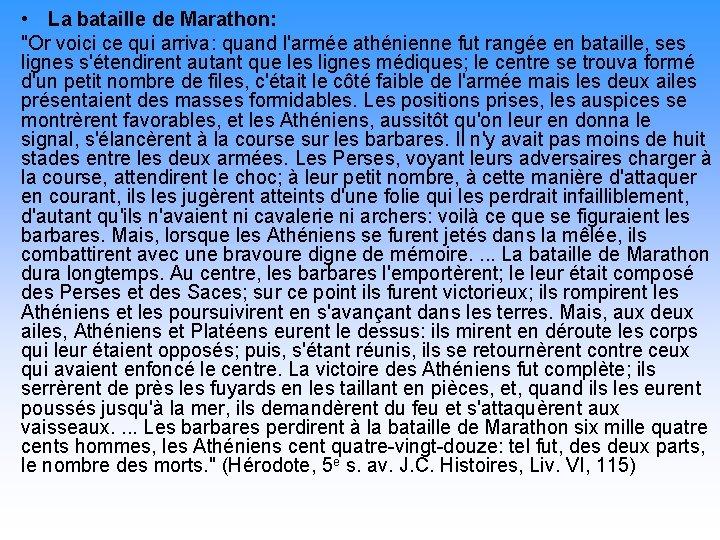 """• La bataille de Marathon: """"Or voici ce qui arriva: quand l'armée athénienne"""