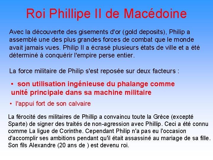 Roi Phillipe II de Macédoine Avec la découverte des gisements d'or (gold deposits), Philip