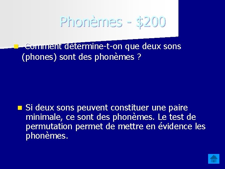 Phonèmes - $200 n Comment détermine-t-on que deux sons (phones) sont des phonèmes ?