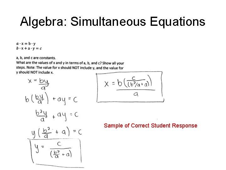Algebra: Simultaneous Equations Sample of Correct Student Response