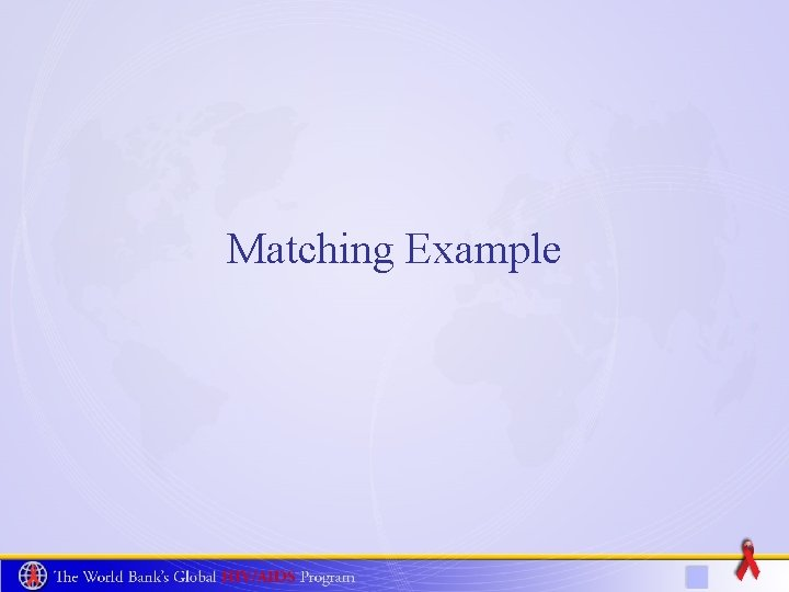 Matching Example