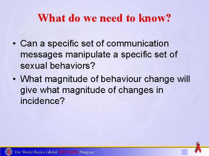 What do we need to know? • Can a specific set of communication messages