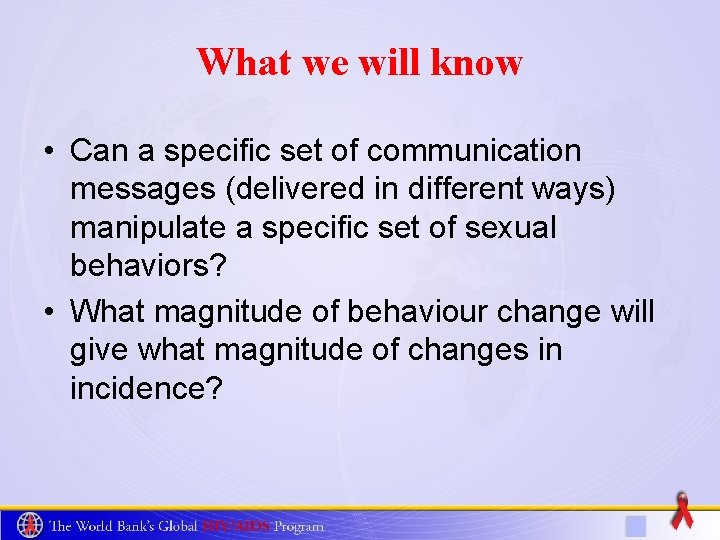 What we will know • Can a specific set of communication messages (delivered in