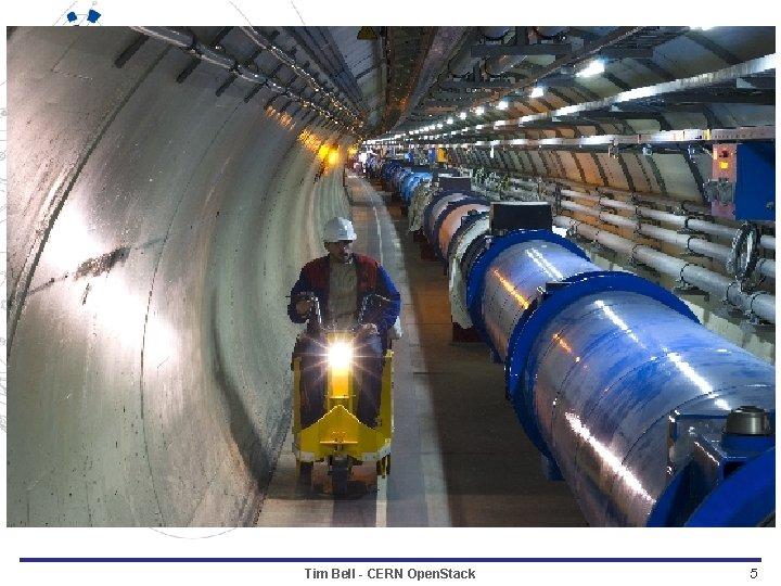 Tim Bell - CERN Open. Stack 5