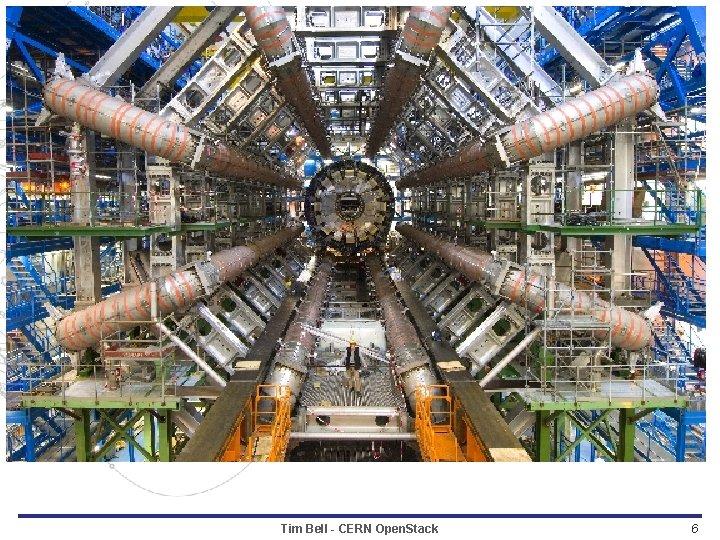 Tim Bell - CERN Open. Stack 6
