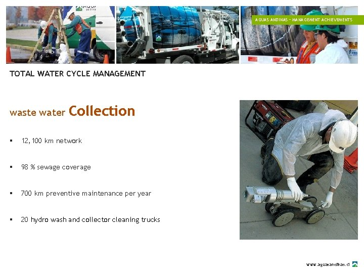 AGUAS ANDINAS – MANAGEMENT ACHIEVEMENTS TOTAL WATER CYCLE MANAGEMENT waste water Collection § 12,