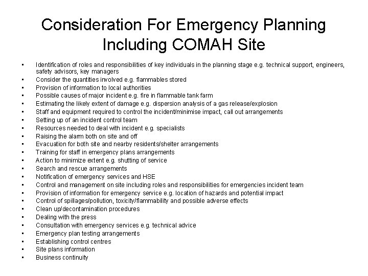 Consideration For Emergency Planning Including COMAH Site • • • • • • Identification
