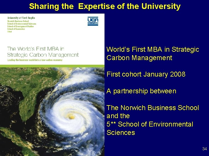 Sharing the Expertise of the University World's First MBA in Strategic Carbon Management First