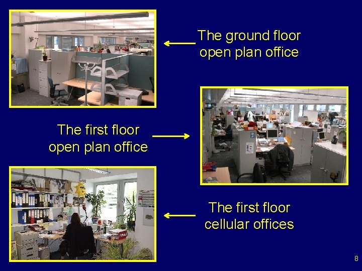 The ground floor open plan office The first floor cellular offices 8