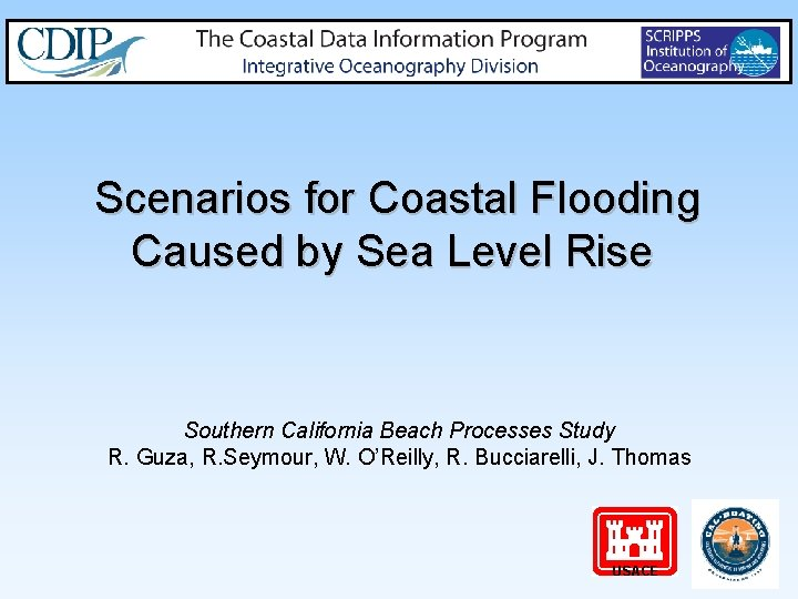 Scenarios for Coastal Flooding Caused by Sea Level Rise Southern California Beach Processes Study