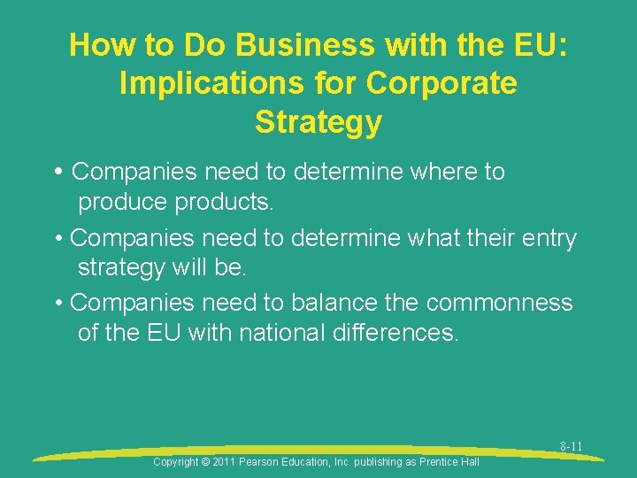 How to Do Business with the EU: Implications for Corporate Strategy • Companies need