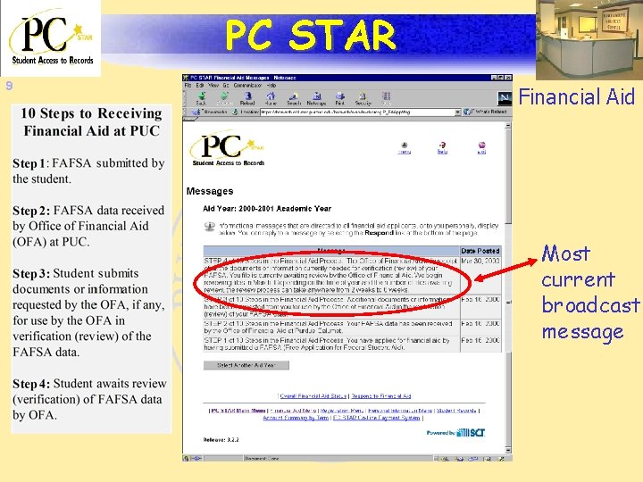 PC STAR 9 Financial Aid Most current broadcast message