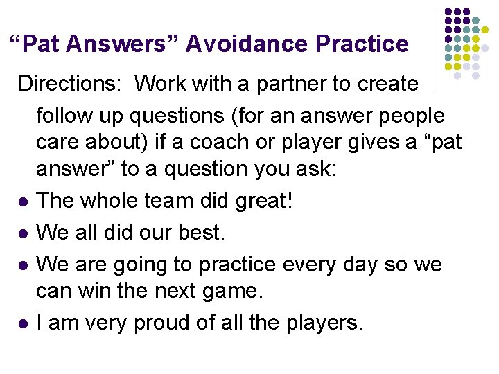 """""""Pat Answers"""" Avoidance Practice Directions: Work with a partner to create follow up questions"""