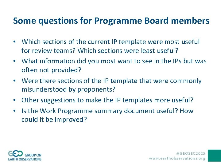 Some questions for Programme Board members • Which sections of the current IP template