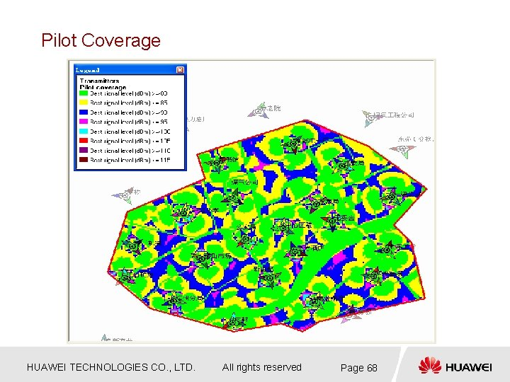 Pilot Coverage HUAWEI TECHNOLOGIES CO. , LTD. All rights reserved Page 68