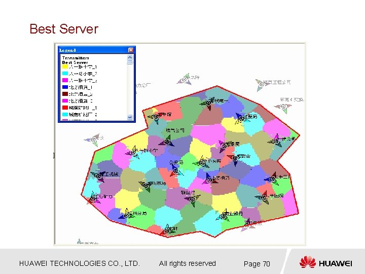 Best Server HUAWEI TECHNOLOGIES CO. , LTD. All rights reserved Page 70