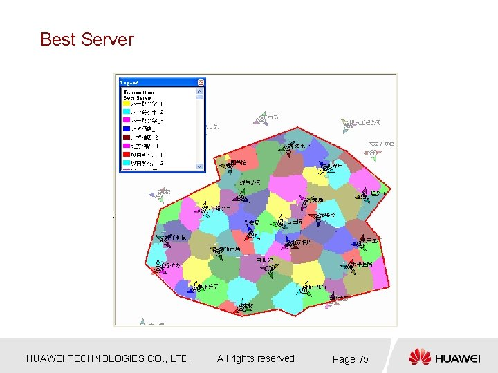 Best Server HUAWEI TECHNOLOGIES CO. , LTD. All rights reserved Page 75